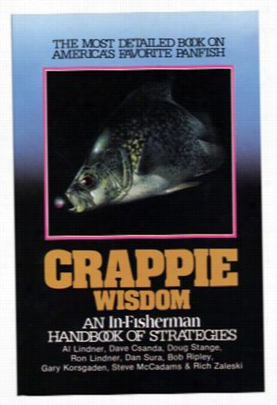 "In-fisherman ""crappie Wisdom: Handboko Of Strategies"" Book"