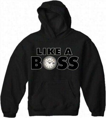 Like A Boss Mature Hoodje