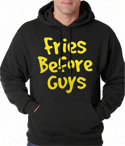 Fries Before Guys Aduult Hooodie