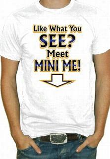 Meet Mini Me T-shirt