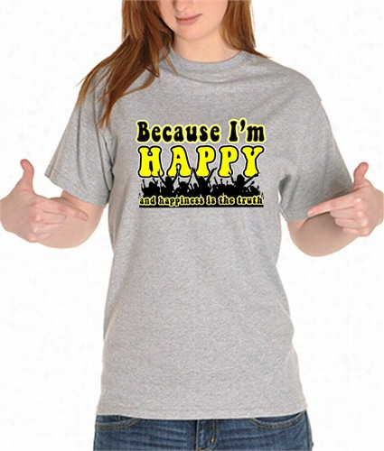 Happiness Is The Truth - Girl's T-shirt