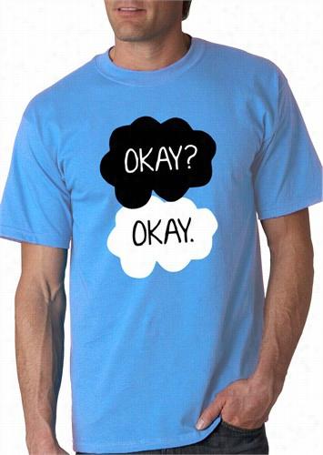 """""""okay? Okay."""" Quote Men's T-shirt"""