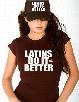 Latins Do It Better Girls Trucker Hat