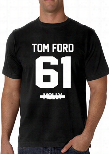 """i Don't Pop Molly, I Rock Tom Ford&am;pquot; Men's T-shirt"