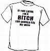 You Should See My Mom T-Shirt