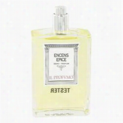 Encens Epice Peffume By Il Profumo, .3 Oz Eau De Parfum Spray (tester)) For Women